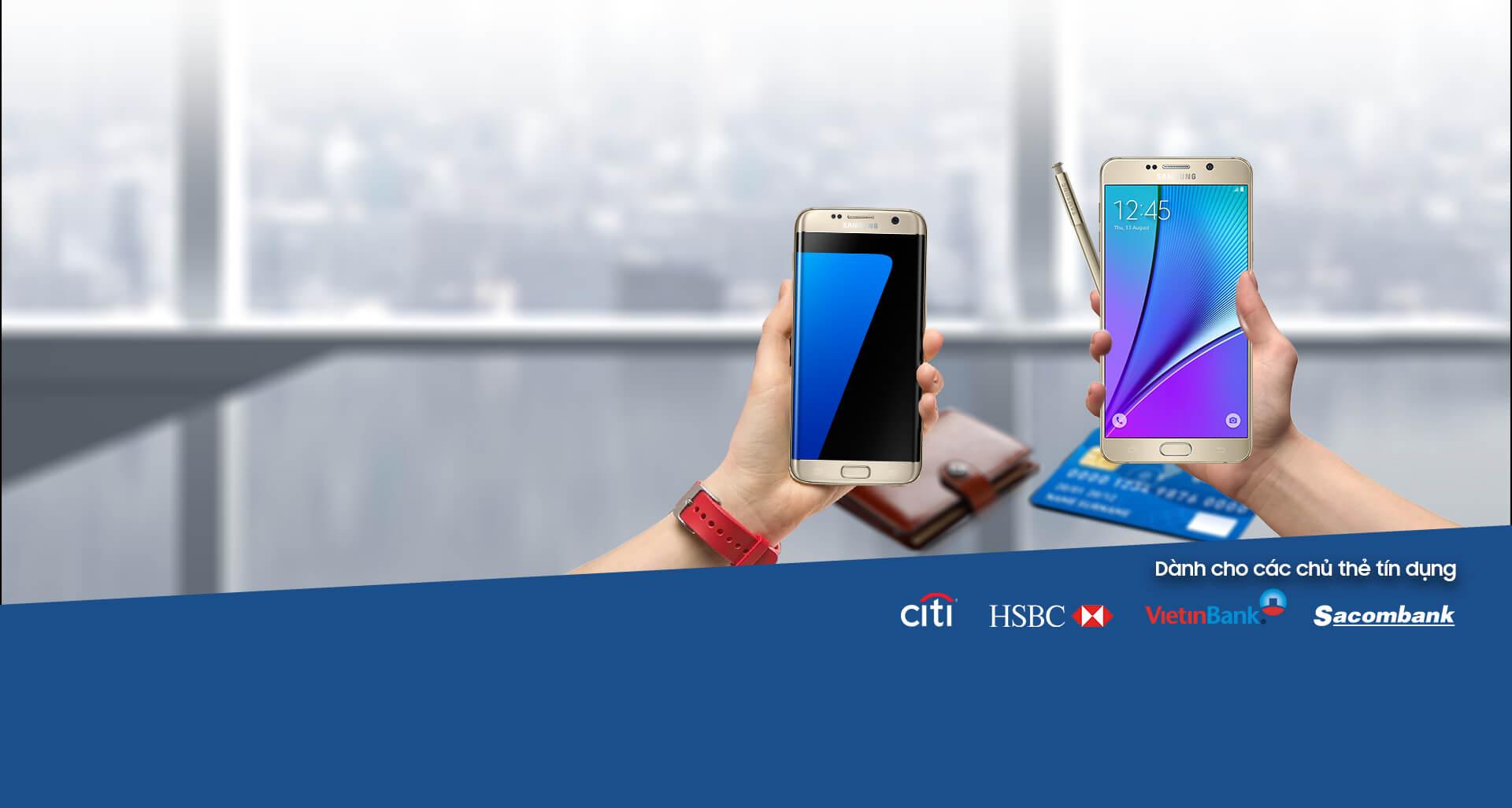 Trả Góp 0% Khi Mua Galaxy S7 edge | S7 & Note5