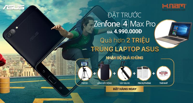 Đặt trước ZenFone 4 Max Pro: quà cực