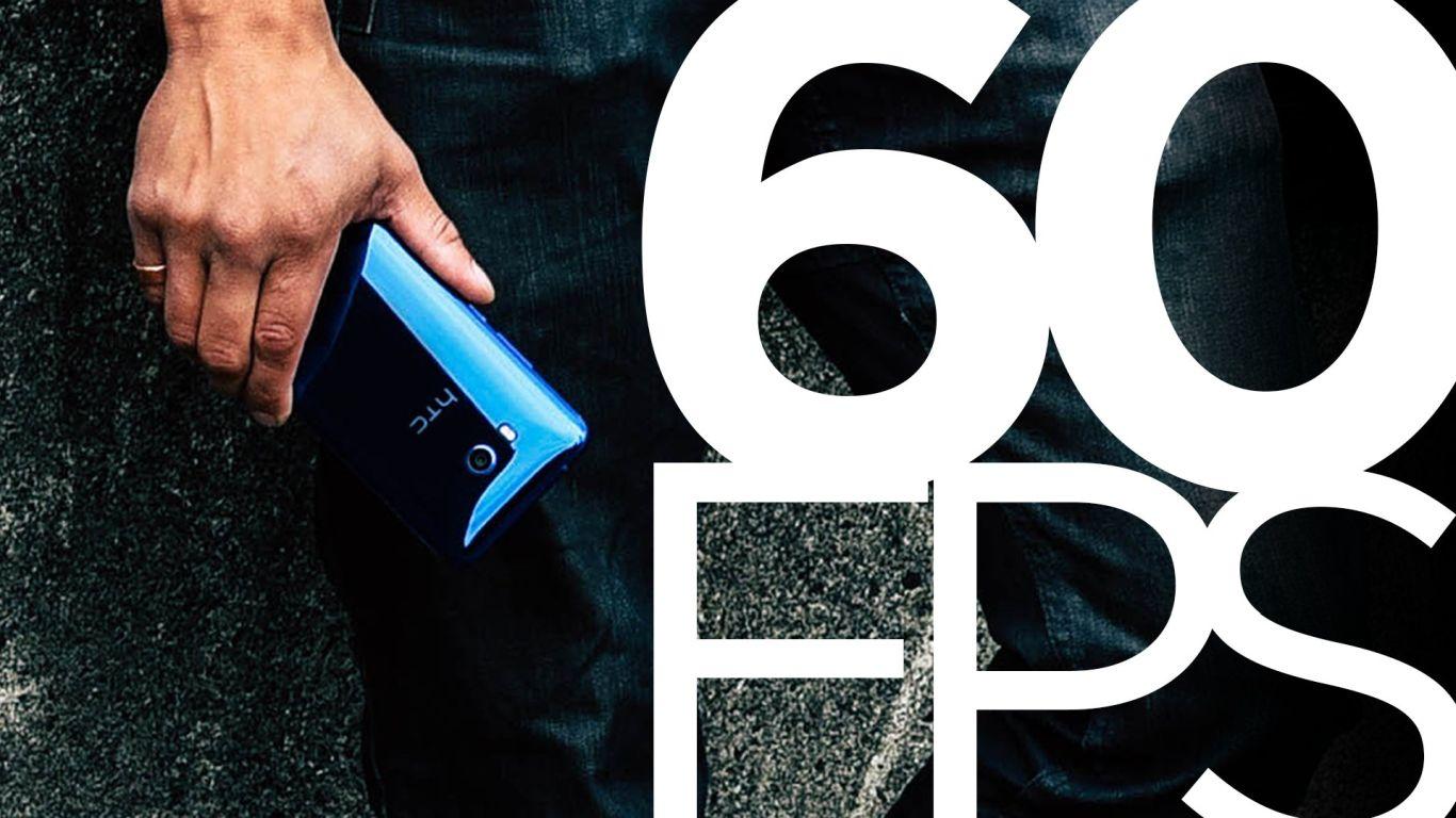 HTC U11 sẽ sớm có khả năng quay video 60fps hình 1