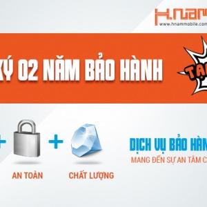 Bảo hành 2 năm cho điện thoại tại Hnam Mobile