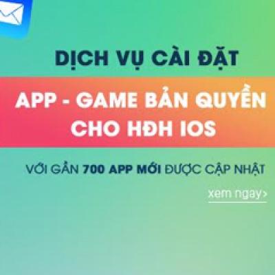 Cài đặt app, game bản quyền iPhone, iPad chuyên nghiệp