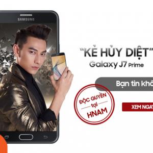 Độc quyền tại Hnam: Kẻ hủy diệt Galaxy J7 Prime giá 0Đ - Bạn tin không?