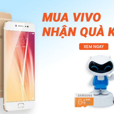 Mua điện thoại Vivo - Rinh quà siêu KHỦNG, trả góp lãi suất 0%