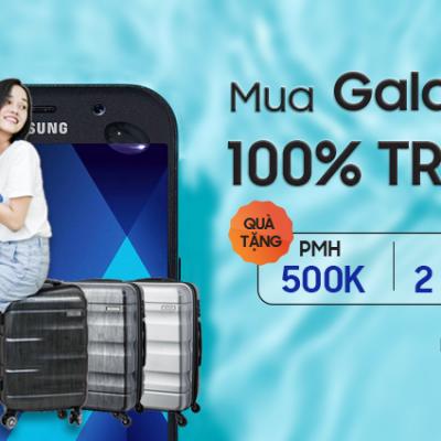 Mua Galaxy A 2017: Giảm 500.000đ, tặng vali 1.990.000đ - Chỉ 2 ngày