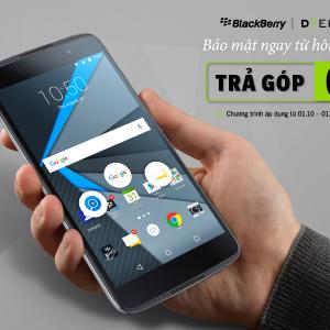 Mua trả góp điện thoại BlackBerry DTEK50 lãi suất 0%