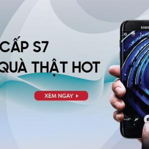 Samsung Galaxy S7/S7edge - Tậu ngay bộ quà siêu đỉnh trị giá 2.7 triệu