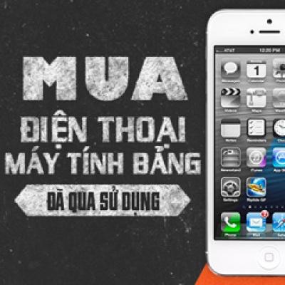 Hnam Mobile thu điện thoại, máy tính bảng cũ giá cao