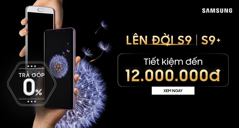 Lên đời Galaxy S9, S9 Plus: Tiết kiệm đến 12 triệu đồng hình 1