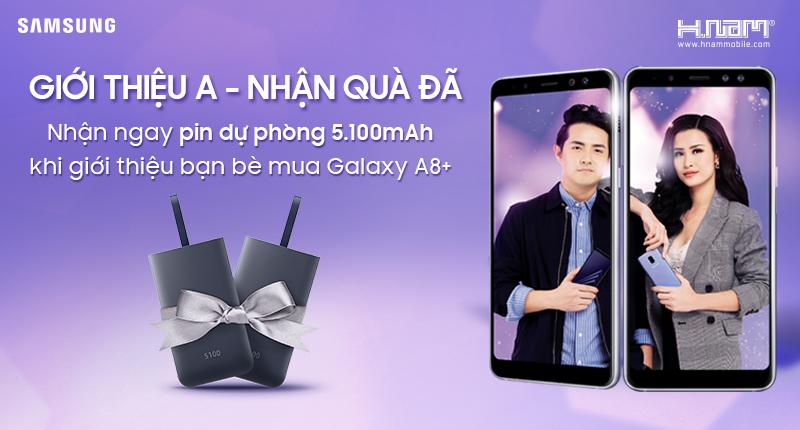 Giới thiệu A - Nhận quà đã: Tặng pin dự phòng 1 triệu khi giới thiệu bạn bè mua Galaxy A8 plus hình 1