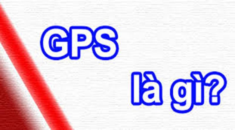 Hệ thống định vị toàn cầu GPS là gì? hình 1
