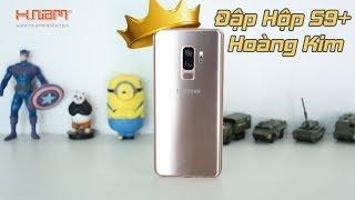 Đập hộp Galaxy S9+ màu Hoàng Kim đầu tiên tại Việt Nam!!!