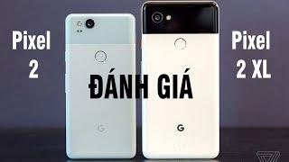 Đánh giá Google Pixel 2 và Pixel 2 XL: Chụp ảnh xóa phông không cần camera kép...