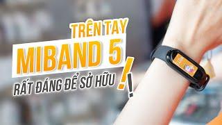 Trên tay Mi Band 5: Có đáng để sở hữu!