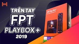 Mở hộp FPT Play Box+: Mạnh hơn, đã có Google Play, nhận diện giọng nói