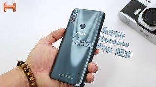 Trên tay Zenfone Max Pro M2: Snapdragon 660, pin 5000mAh, 5.29 triệu