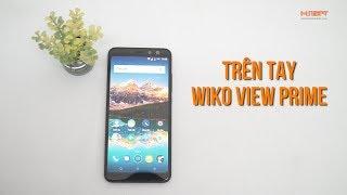 Trên tay Wiko View Prime: Màn hình 18:9, Camera selfie kép..
