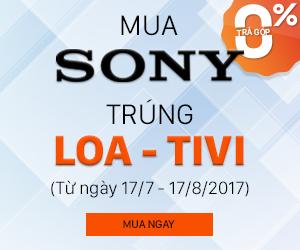 Mua Sony: Trúng loa - Tivi
