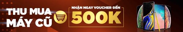 Thu Mua Máy Cũ Nhận Voucher đến 500k