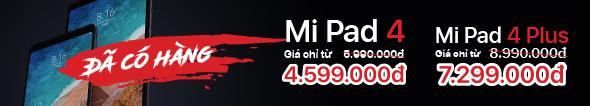 MiPad4 & 4Plus Đã Có Hàng