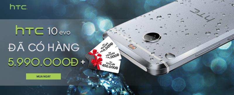 HTC 10 Evo: cấu hình mạnh, giá rẻ