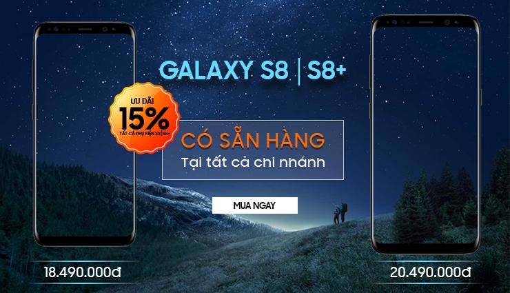 Galaxy S8: ĐÃ CÓ HÀNG