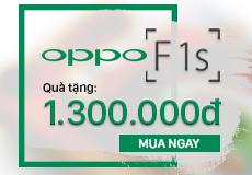OPPO F1s: tặng quà 1.300.000đ