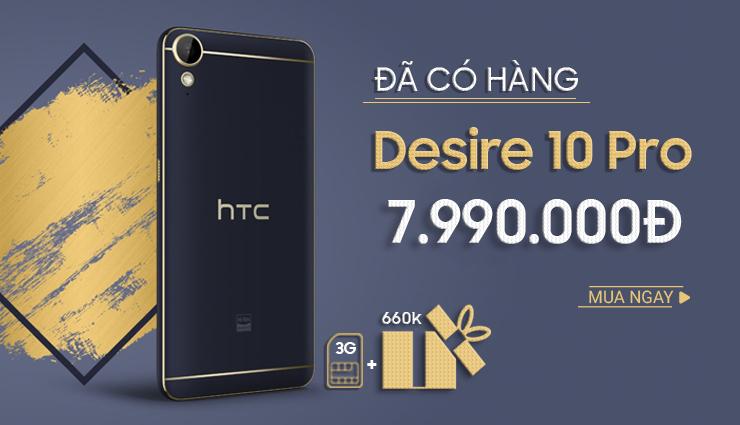 Desire 10 Pro đã có hàng
