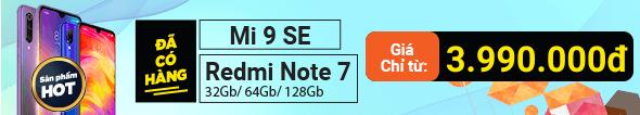 Redmi Note 7/ Mi 9 Se Đã Có Hàng