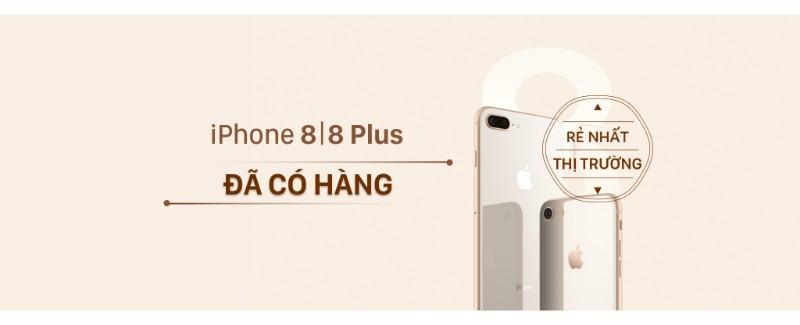 SIÊU HOT: iPhone 8/8+ đã có hàng