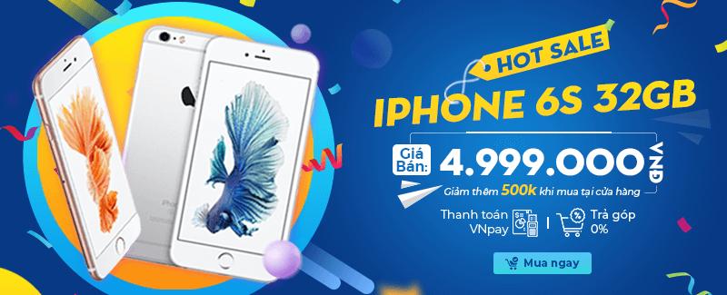 Hotsale iPhone 6S - Giá sập sàn