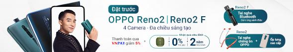 Đặt trước Oppo Reno 2|2F - Rước quà khủng