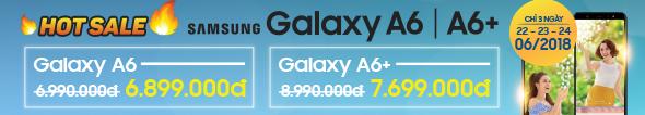 Hot sale giảm giá bung nóc Galaxy A6/A6+