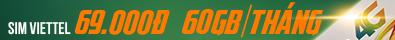 Sim Viettel 69k, 60GB/ tháng