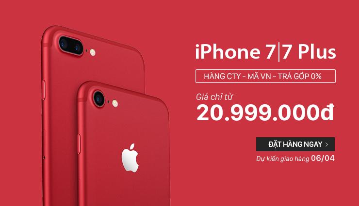 HOT: iPhone 7 đỏ 20.9 triệu