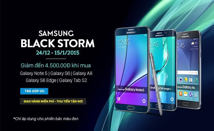 Chỉ có tại Hnam - Samsung Black Storm