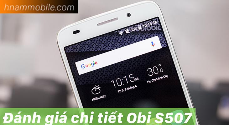 H-Channel l Đánh giá chi tiết Obi S507