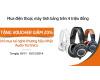 Hnam Mobile giảm giá 20% tai nghe thương hiệu Nhật - Audio Technica