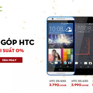 Chỉ có tại Hnam - Mua trả góp điện thoại HTC hưởng lãi suất 0%, voucher tiền mặt lên đến 500.000Đ