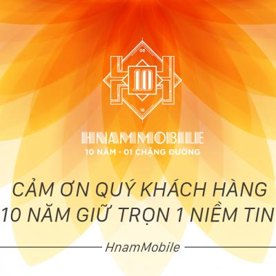 Hnam Mobile 10 năm một chặng đường - danh sách 163 khách hàng H-VIP được tặng quà