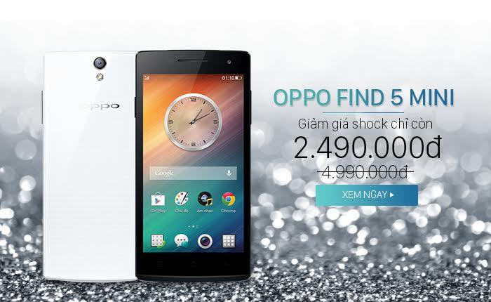 OPPO Find 5 Mini giá rẻ nhất thị trường – chỉ còn 2.490.000Đ