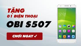 Tặng 01 điện thoại OBI S507 pin trâu trị giá 2.790.00Đ! Xem ngay, kẻo tiếc!