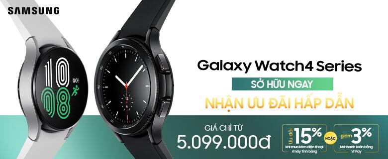 Galaxy Watch4 Series<br>giá chỉ từ 5.099.000đ