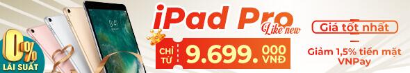 iPad Pro like new - Chỉ từ 9.699k