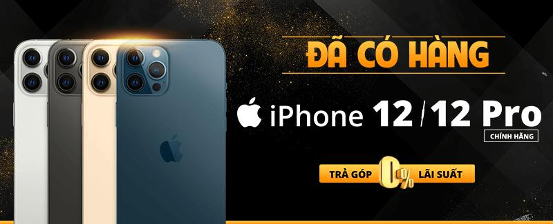 iPhone 12/12 Pro đã có hàng