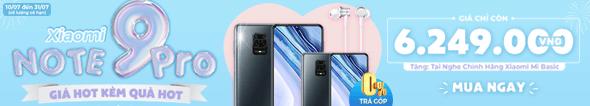 Xiaomi Note 9 Pro - Giá hot kèm quà hot